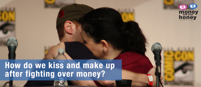 How-do-we-kiss-and-make-up-after-fighting-over-money